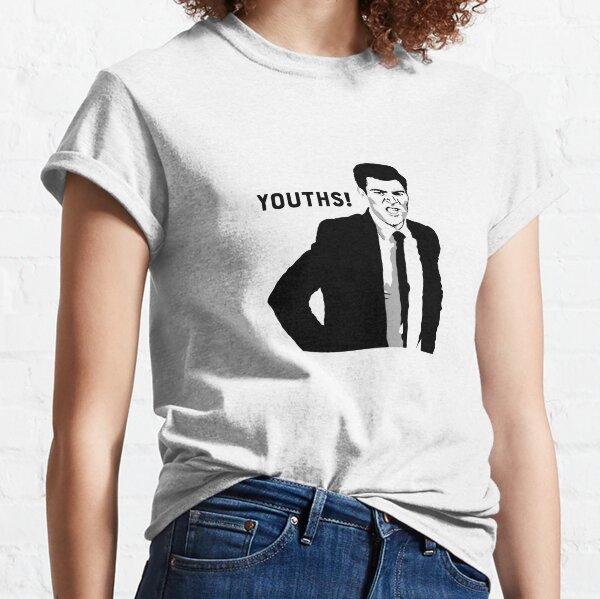 Youths! Classic T-Shirt