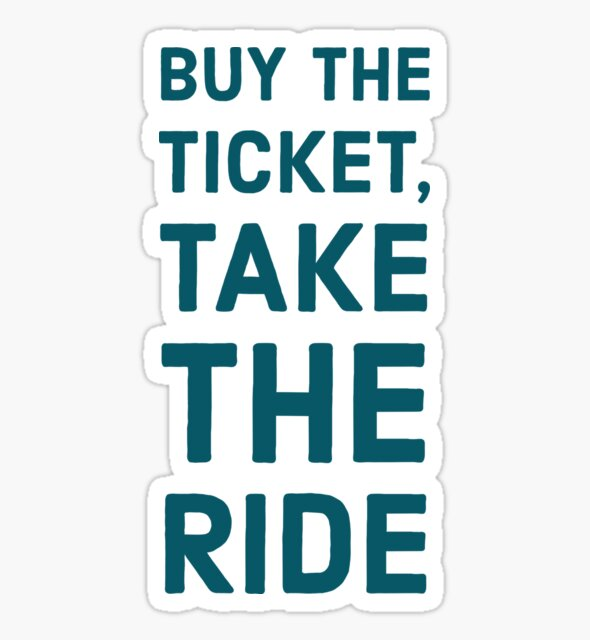 Buy the ticket, take the ride by BrightNomad