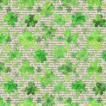 Gaelic and Shamrocks | St Patricks Day Love by PraiseQuotes