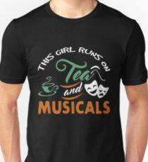 This Girl Runs on Tea and Musicals TShirt Unisex T-Shirt