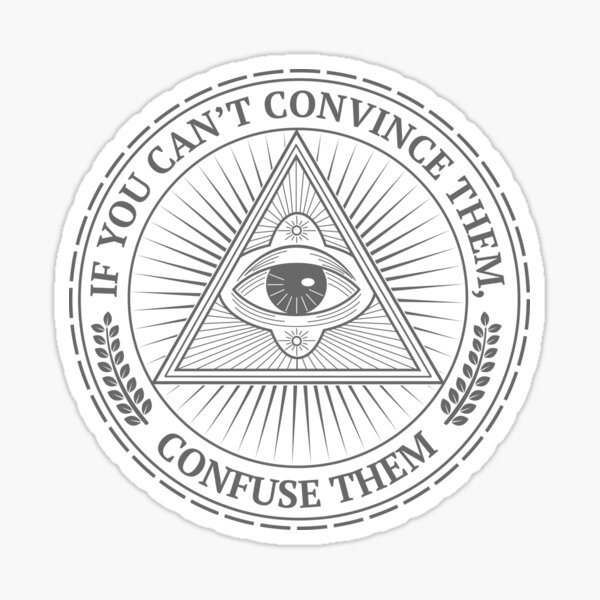 If You Can't Convince Them... Sticker