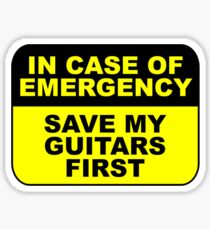 Save my guitars first Sticker