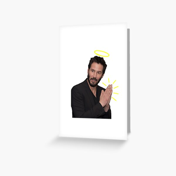 Praying Keanu Greeting Card
