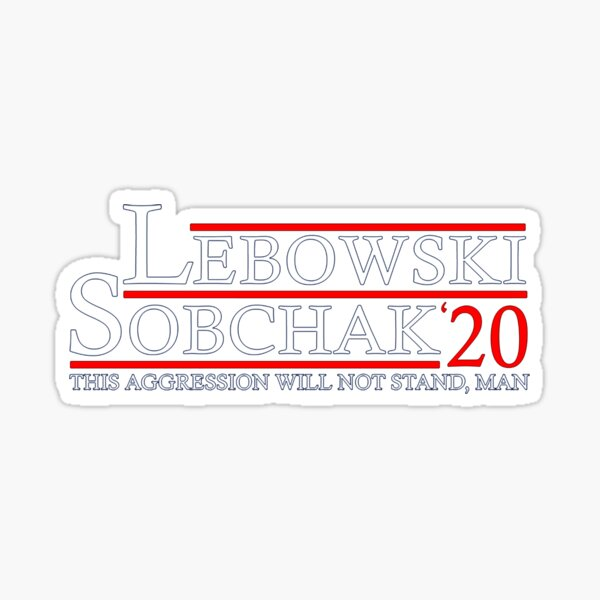 Lebowski for '20 Sticker