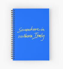 Somewhere in northern Italy CMBYN Spiral Notebook