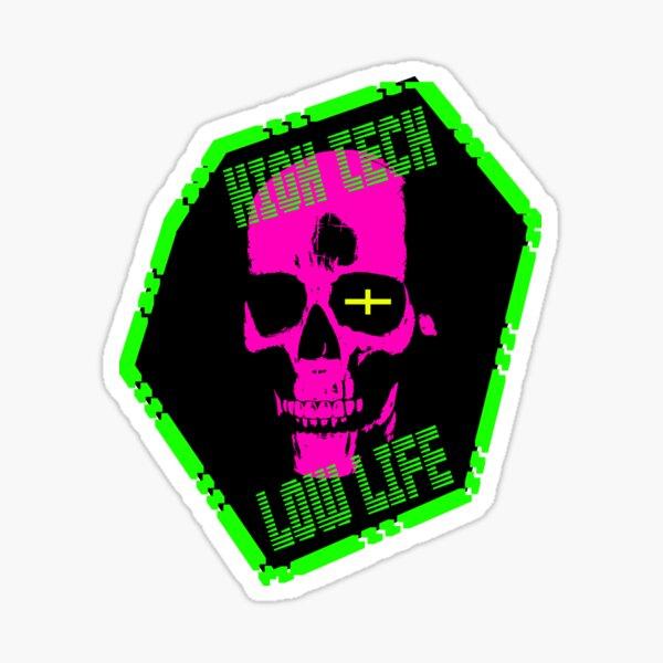 Cyberpunk: High Tech. Low Life. Sticker