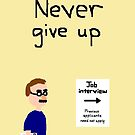 Never Give Up by Nebsy