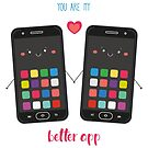you are my better app by Angela Sbandelli