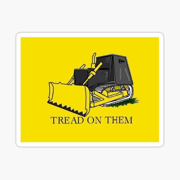 Don't Tread on Killdozer Sticker