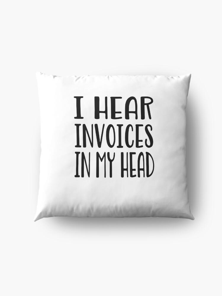 Alternative Ansicht von Ich höre Rechnungen in meinem Kopf - lustiges Rechnungshemd Bodenkissen