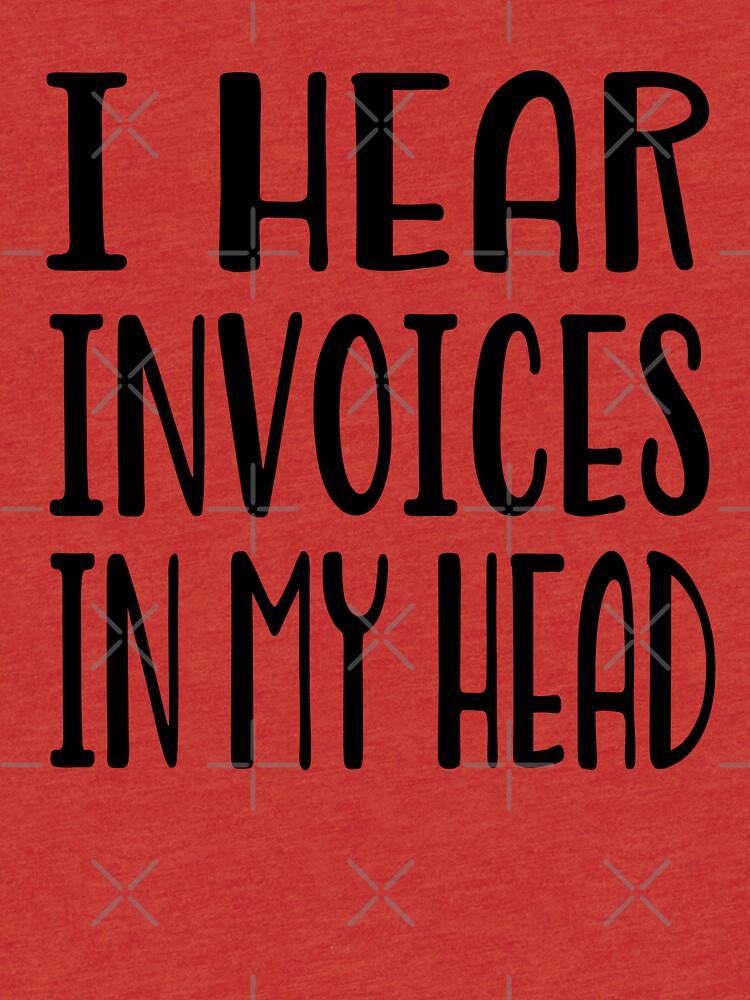 Ich höre Rechnungen in meinem Kopf - lustiges Rechnungshemd von greatshirts