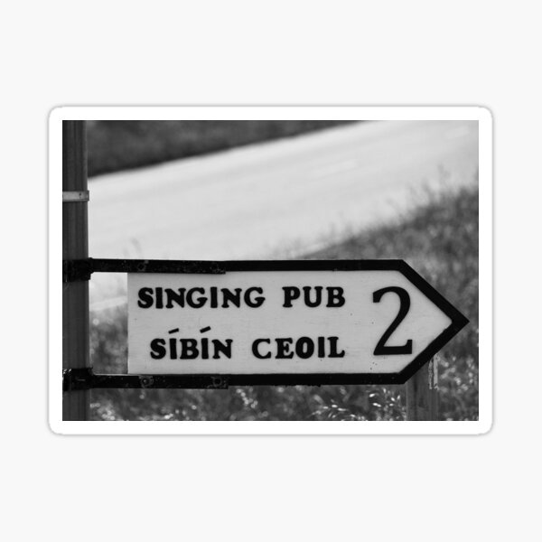 Craic agus Ceol in Donegal bw Sticker