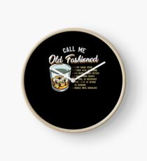 Call Me Old Fashioned! Funny Whisky Gift Clock