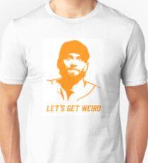"""""""Let's Get Weird"""" - Hunter Pence Unisex T-Shirt"""