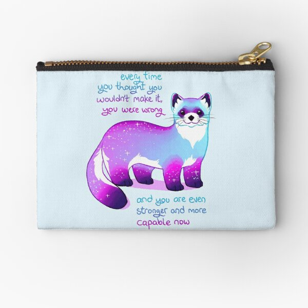 """""""Every Time You Thought You Wouldn't Make it, You Were Wrong"""" Black Footed Ferret Zipper Pouch"""