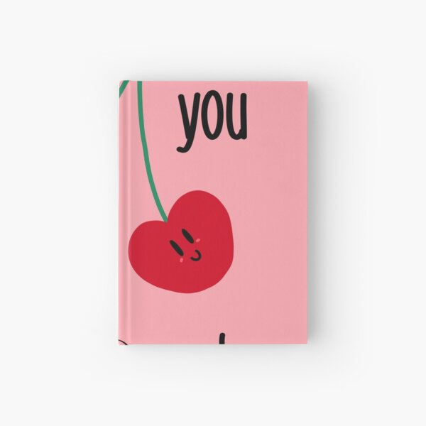 I love you cherry much Hardcover Journal