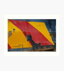 You Take The High Corrode And I'll Take The Low Corrode Art Print