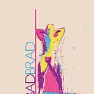 BAD BRAD - Gyrate by Stephen Alan Yorke