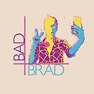 BAD BRAD - Selfie by Stephen Alan Yorke