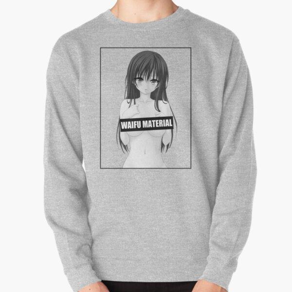 Anime Waifu Material Pullover Sweatshirt