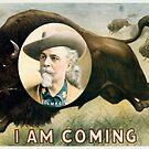 «Buffalo Bill Cody - I Am Coming - 1900» de warishellstore