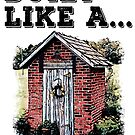 Brick Sh*t House by American  Artist