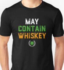 May Contain Whiskey Funny St Patricks Day Unisex T-Shirt