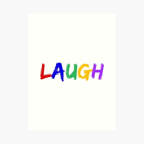 LAUGH - Jacksepticeye Quote Art Print