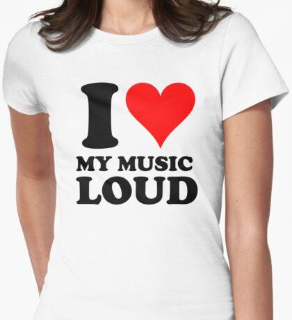 i love my music loud T-Shirt