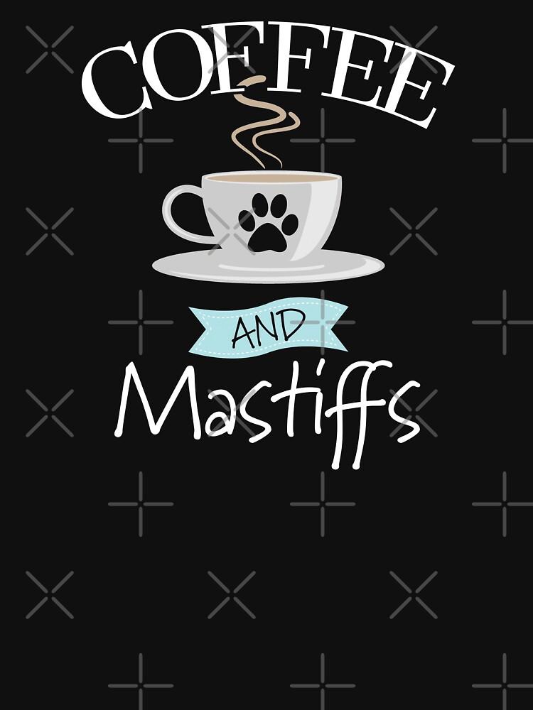Mastiff Dog Design - Coffee And Mastiffs by kudostees
