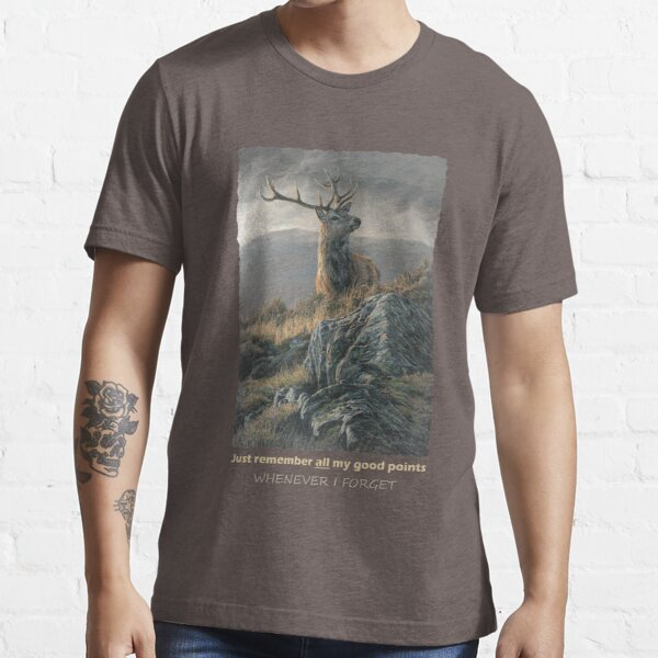 """Red Deer Stag """"Whenever I Forget"""" Essential T-Shirt"""