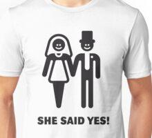 She Said Yes! (Groom / Smile / Black) Unisex T-Shirt