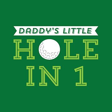 Daddy's Little Hole in 1 by 25seven