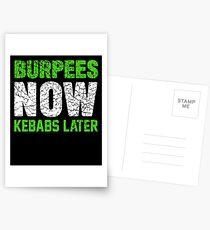 Burpees jetzt Kebabs später Postkarten