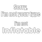 Not Your Type by imphavok