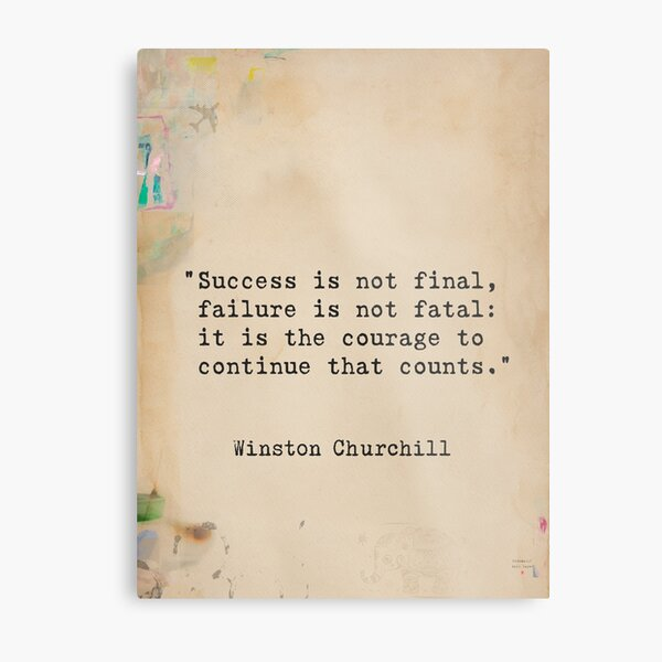 Churchill quote Metal Print