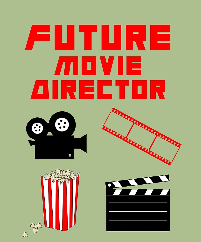 Future Movie Director by huxdesigns