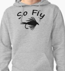 So Fly  - Fly Fishing T-shirt Pullover Hoodie