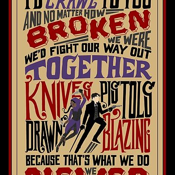 Knives Drawn Pistols Blazing Quote by JenSnow