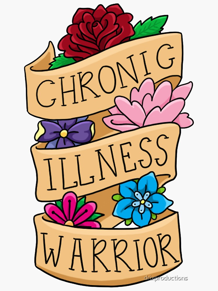 Chronic Illness warrior by drixproductions