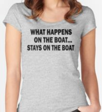 What happens on the boat... Stays on the boat - T-Shirt Women's Fitted Scoop T-Shirt