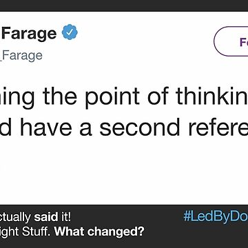 Led By Burros 9 - Farage Second Ref de jpearson980