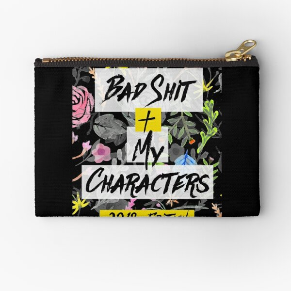 Bad Shit + My Characters (Colorful Alternate Version) Zipper Pouch