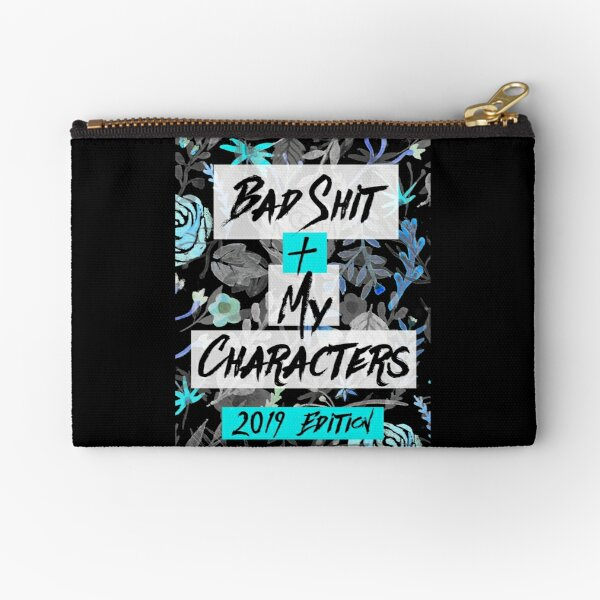 Bad Shit + My Characters (Blue) Zipper Pouch