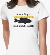 Sorry boys... Size does matter - Fishing T-shirt Womens Fitted T-Shirt