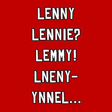 Lenny? by Sregge