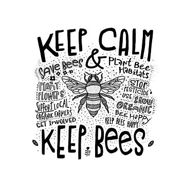 Keep Calm and Keep Bees (Black) by jitterfly