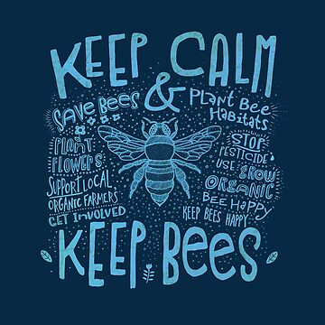 Keep Calm and Keep Bees (Blue) by jitterfly
