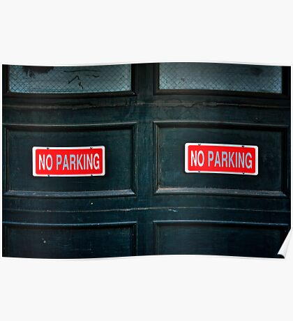 Seriously, NO PARKING! Poster