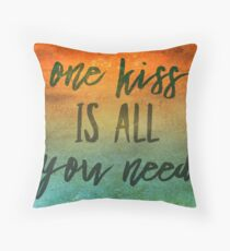 One kiss is all you need Throw Pillow
